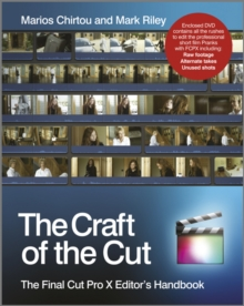 The Craft of the Cut : The Final Cut Pro X Editor's Handbook, Paperback / softback Book