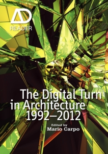 The Digital Turn in Architecture 1992 - 2012, Paperback / softback Book