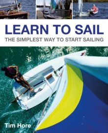 Learn to Sail - The Simplest Way to Start Sailing, Paperback / softback Book