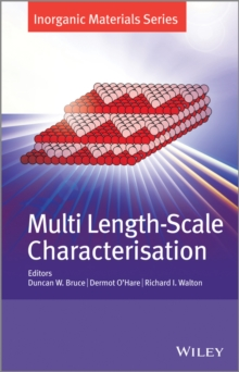 Multi Length-Scale Characterisation, Hardback Book