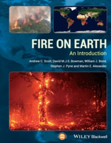 Fire on Earth : An Introduction, Paperback / softback Book