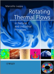 Rotating Thermal Flows in Natural and Industrial Processes, Hardback Book