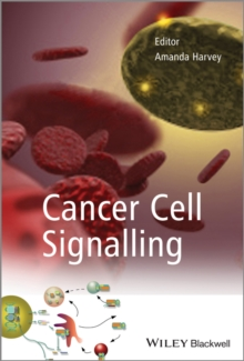 Cancer Cell Signalling, Hardback Book