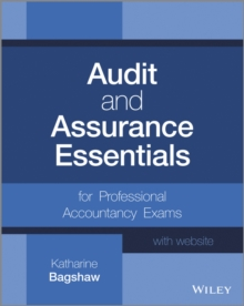 Audit and Assurance Essentials : For Professional Accountancy Exams + Website, Paperback / softback Book