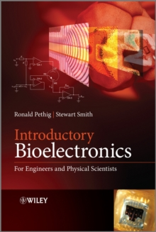 Introductory Bioelectronics : for Engineers and Physical Scientists, Hardback Book