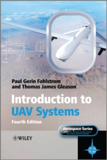 Introduction to UAV Systems, Hardback Book