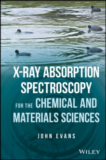 X-ray Absorption Spectroscopy for the Chemical and Materials Sciences, Paperback / softback Book