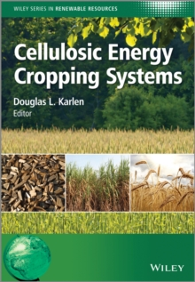Cellulosic Energy Cropping Systems, Hardback Book