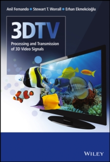 3DTV : Processing and Transmission of 3D Video Signals, Hardback Book