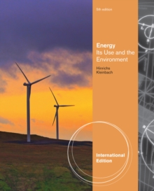 Energy : Its Use and the Environment, International Edition, Paperback / softback Book
