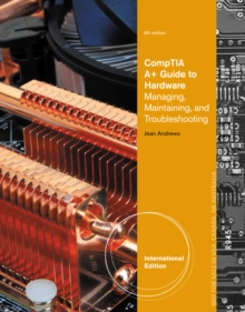 A+ Guide to Hardware, International Edition (with Printed Access Card), Mixed media product Book