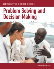 Problem-Solving and Decision Making : Illustrated Course Guides, Mixed media product Book