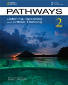 Pathways 2: Listening, Speaking, and Critical Thinking: Text with Online Access Code, Mixed media product Book