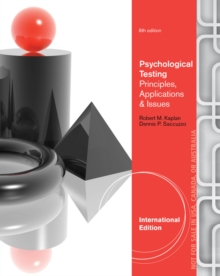 Psychological Assessment and Theory : Creating and Using Psychological Tests, International Edition, Paperback / softback Book