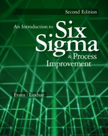 An Introduction to Six Sigma and Process Improvement, Paperback Book