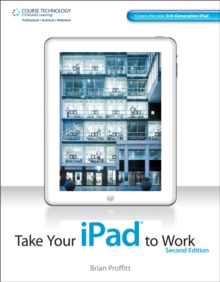 Take Your iPad to Work, Paperback Book