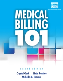 Medical Billing 101 (with Cengage EncoderPro Demo Printed Access Card and Premium Web Site, 2 terms (12 months) Printed Access Card), Mixed media product Book