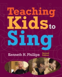 Teaching Kids to Sing, Paperback Book