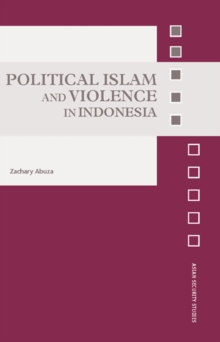 Political Islam and Violence in Indonesia, EPUB eBook