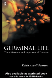 Germinal Life : The Difference and Repetition of Deleuze, PDF eBook