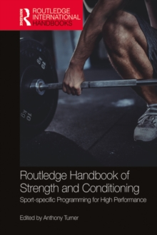 Routledge Handbook of Strength and Conditioning