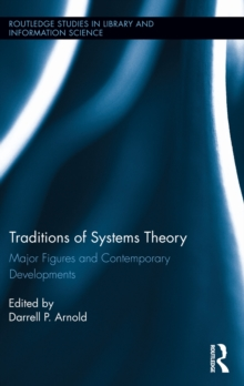 Traditions of Systems Theory : Major Figures and Contemporary Developments, PDF eBook