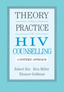 Theory And Practice Of HIV Counselling : A Systemic Approach, PDF eBook