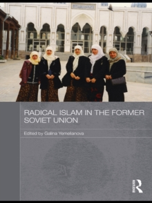 Radical Islam in the Former Soviet Union, PDF eBook