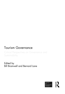 Tourism Governance : Critical Perspectives on Governance and Sustainability, PDF eBook