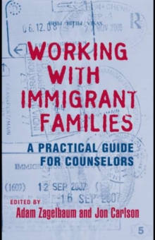 Working With Immigrant Families : A Practical Guide for Counselors, EPUB eBook