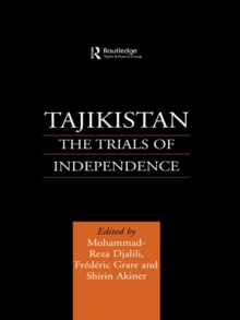 Tajikistan : The Trials of Independence, PDF eBook