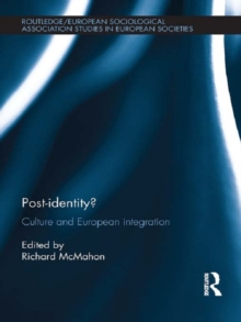 Post-identity? : Culture and European Integration, PDF eBook
