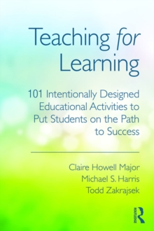 Teaching for Learning : 101 Intentionally Designed Educational Activities to Put Students on the Path to Success, EPUB eBook