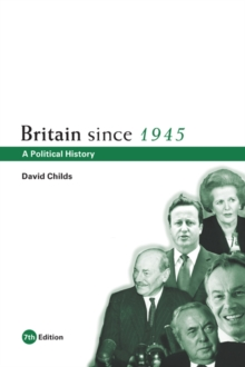 Britain since 1945 : A Political History, PDF eBook