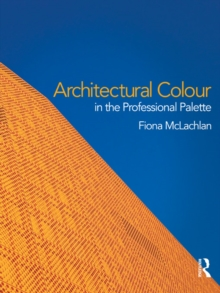 Architectural Colour in the Professional Palette, EPUB eBook