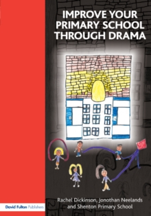 Improve your Primary School Through Drama, PDF eBook