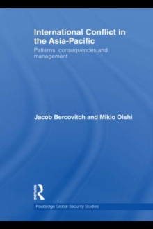International Conflict in the Asia-Pacific : Patterns, Consequences and Management, EPUB eBook