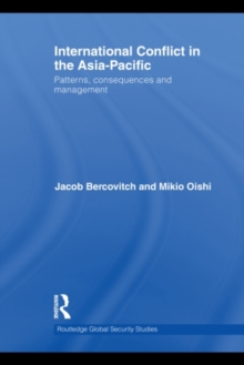 International Conflict in the Asia-Pacific : Patterns, Consequences and Management, PDF eBook