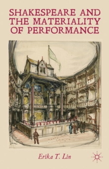 Shakespeare and the Materiality of Performance, Hardback Book