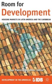 Room for Development : Housing Markets in Latin America and the Caribbean, Hardback Book