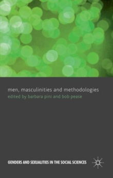 Men, Masculinities and Methodologies, Hardback Book