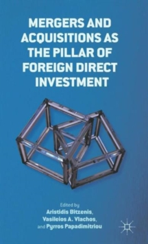 Mergers and Acquisitions as the Pillar of Foreign Direct Investment, Hardback Book