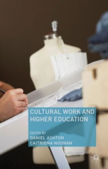 Cultural Work and Higher Education, Hardback Book