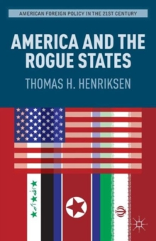 America and the Rogue States, Paperback / softback Book