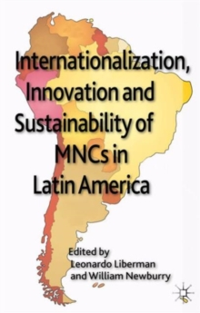 Internationalization, Innovation and Sustainability of MNCs in Latin America, Hardback Book
