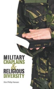 Military Chaplains and Religious Diversity, Hardback Book