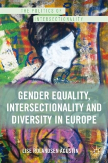 Gender Equality, Intersectionality, and Diversity in Europe, Hardback Book