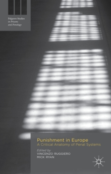 Punishment in Europe : A Critical Anatomy of Penal Systems, Hardback Book