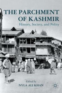 The Parchment of Kashmir : History, Society, and Polity, Hardback Book