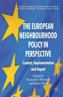 The European Neighbourhood Policy in Perspective : Context, Implementation and Impact, Paperback / softback Book